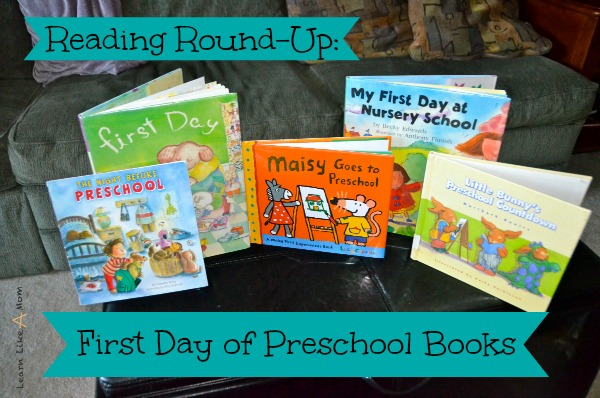 First Day of Preschool Books - Learn Like A Mom! https://learnlikeamom.com/reading-round-up-first-day-of-preschool-books/ #preschoolbooks #firstdayofpreschoolbooks #childrensbooks