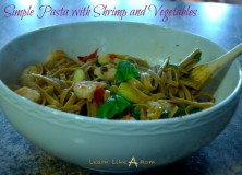 Simple Pasta with Shrimp and Vegetables