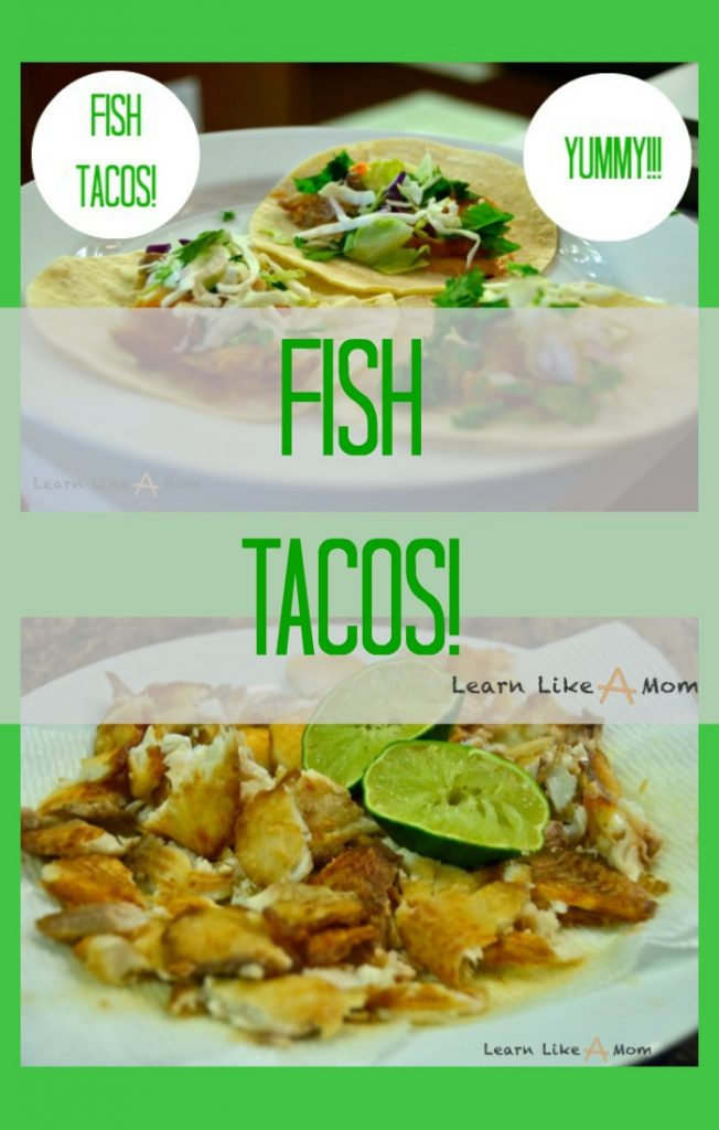 Fish Tacos - Learn Like A Mom! With fresh and light ingredients, these fish tacos will leave you satisfied without guilt! https://learnlikeamom.com/fish-tacos/ #fishtacosrecipe #spicymayorecipe