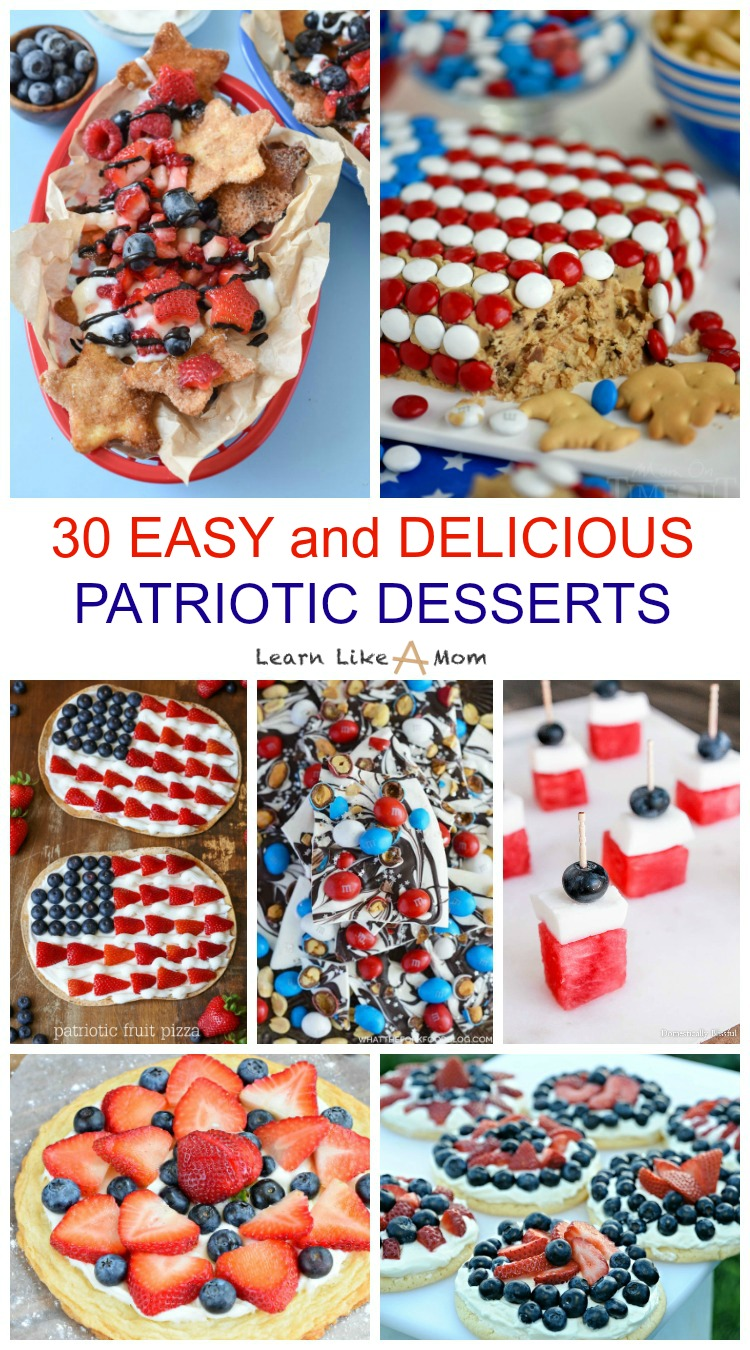 30 Easy and Delicious Patriotic Desserts to help celebrate with red, white, and blue! - Learn Like A Mom! Check out the recipes here: https://learnlikeamom.com/30-easy-and-delicious-patriotic-desserts/ #patrioticdessertrecipes
